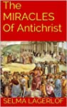 The MIRACLES Of Antichrist: New Ebook...