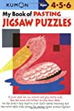My Book of Pasting: Jigsaw Puzzles (Kumon Workbooks)