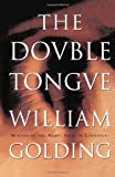 The Double Tongue (0374526370) by Golding, William