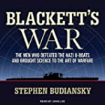 Blackett's War: The Men Who Defeated...