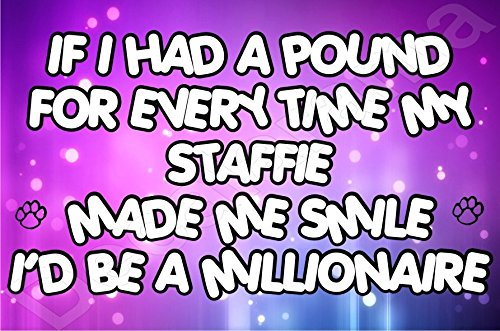 if-i-had-a-pound-for-every-time-my-staffie-made-me-smile-i-would-be-a-millionaire-dog-puppy-fridge-m