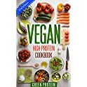 Vegan: High Protein Cookbook Kindle Edition