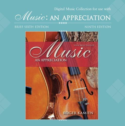 Digital Music and Opera Clips CD-ROM to accompany Kamien's Music: An Appreciation and Music: An Appreciation Brief