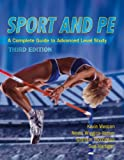 img - for Sport & Pe, Student's Book: A Complete Guide to Advanced Level Study book / textbook / text book