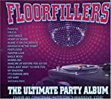 Floorfillers: The Ultimate Party Album Various Artists