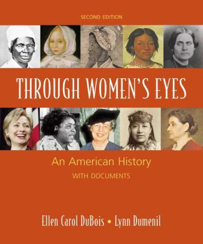 Through Women's Eyes: An American History with Documents:...