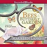 Bees in the Butterfly Garden | Maureen Lang