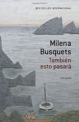 Tambi??n esto pasar?? [This too shall pass] (A Vintage Espa??ol Original) (Spanish Edition) by Milena Busquets (2015-05-12)