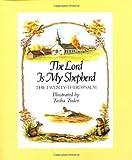 The Lord Is My Shepherd: The Twenty-third Psalm