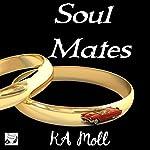 Soul Mates | KA Moll