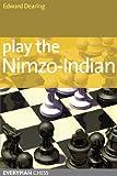 Play the Nimzo-Indian (English Edition)