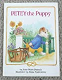 Petey The Puppy: Happy Books (0517653133) by Dalmais, Anne-Marie