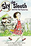 img - for Sly the Sleuth and the Pet Mysteries book / textbook / text book