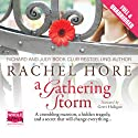 A Gathering Storm (       UNABRIDGED) by Rachel Hore Narrated by Gerri Halligan