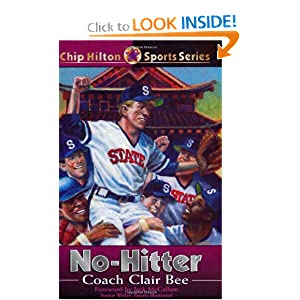 No-Hitter (Chip Hilton Sports) Clair Bee
