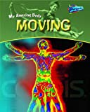 Moving (My Amazing Body)