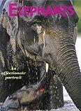 Elephants An Affectionate Portrait