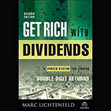 Get Rich with Dividends: A Proven System for Earning Double-Digit Returns (       UNABRIDGED) by Marc Lichtenfeld Narrated by Paul McClain