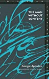 The Man Without Content (Meridian: Crossing Aesthetics) (0804735549) by Agamben, Giorgio