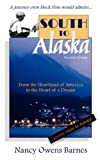 51uVu6GvcPL. SL160  South to Alaska: A True Story of Courage and Survival from Americas Heartland to the Heart of a Dream