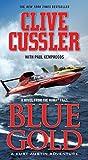 Blue Gold: A novel from the NUMA Files (NUMA Files series)