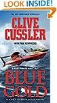 Blue Gold: A novel from the NUMA File...