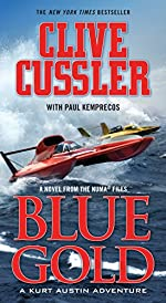 Blue Gold: A novel from the NUMA Files (NUMA Files series Book 2)