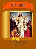NIV Bible New International Version NIV Bible 1984