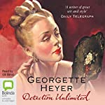Detection Unlimited: Inspector Hemingway series, Book 4 | Georgette Heyer
