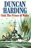 Sink the Prince of Wales (0727822500) by Harding, Duncan