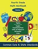 Fourth Grade Math Volume 5: Angles, Transformations, Units of Measure, Perimeter, Area