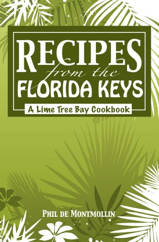Recipes From The Florida Keys by Phil de Montmollin