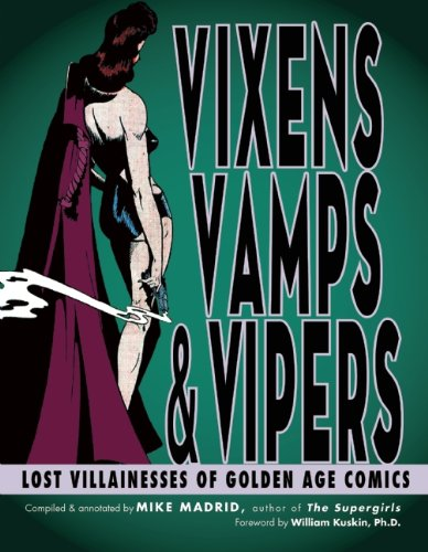 Download Vixens, Vamps & Vipers: Lost Villainesses of Golden Age Comics