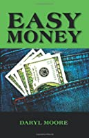 Easy Money [Kindle Edition]