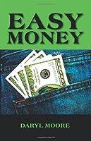 Easy Money [Kindle Edition]