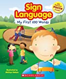 My First 100 Words (Sign Language)