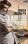 Adrien English, tome 4 : La mort du Roi Pirate