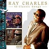 echange, troc Ray Charles - 45 Classic Songs