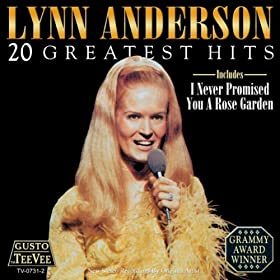 I Never Promised You A Rose Garden Lynn Anderson Amazon