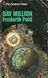 Day Million ([Pan science fiction]) (0330236067) by FREDERIK POHL