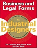 img - for Business and Legal Forms for Industrial Designers by Battle, Carl, Bruck, Eva Doman, Crawford, Tad (2005) Paperback book / textbook / text book