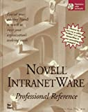 img - for Novell Intranetware Professional Reference by Joshua Ball (1997-07-03) book / textbook / text book