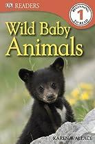 DK Readers: Wild Baby Animals