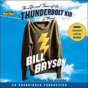 The Life and Times of the Thunderbolt Kid Audiobook