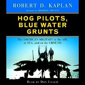 Hog Pilots, Blue Water Grunts Audiobook