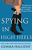 Spying in High Heels (a humorous romantic fashion mystery) (High Heels Mysteries)