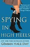 Spying in High Heels (High Heels Mysteries #1)