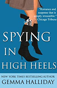 (FREE on 12/29) Spying In High Heels by Gemma Halliday - http://eBooksHabit.com