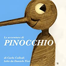 Le avventure di Pinocchio: Storia di un burattino (       UNABRIDGED) by Carlo Collodi Narrated by Daniele Fior