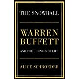 The Snowball: Warren Buffett and the Business of Lifeby Alice Schroeder